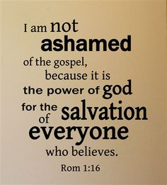 I am NOT ashamed Rom 1:16 Religious Quote Removable Wall Decal  Great websites with wall quotes