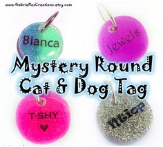 Mystery Round Pet ID Tag - Cute Dog & Cat Surprise Design ID - Colorful Glitter - Sprinkles Glow in the Dark Dog Collar from G Creations. Cute Dog Tags, Pet Id Tags, Cute Dogs, Bottle Jewelry, Clay Design, Blue Glitter, Sprinkles, Dog Cat, Pets