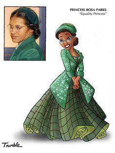 Princess Rosa Parks http://www.ivillage.com/david-trumble-depicts-role-models-disney-princesses/6-a-552322?cid=tw|11-11-13