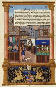 A Medieval Market Street (from the Gouvernement des Princes).