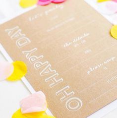 Invitation inspiration....oh happy day