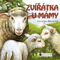 Zvířátka u mámy - přepracované vydání | www.fragment.cz