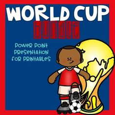 World Cup 2018 BUNDLE-- Power point and printables