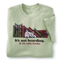 It's Not Hoarding T-Shirt