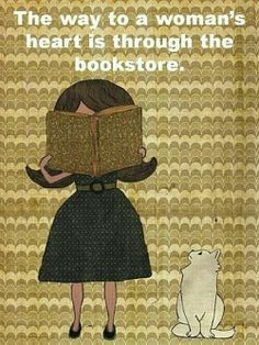 The way to a woman's heart is through the bookstore - well, this woman's heart anyway.