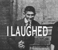 And you believe that Kafka was actually, in fact, very funny.   31 Awesome Perks Of Being An English Major