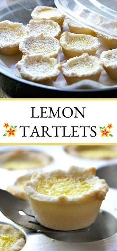 Lemon tartlets are tender little pie-like tartlets for every lemon lover! Easy how-to recipe for lemon tartlets with just the right amount of sweet and tart. Mini Lemon Tarts, Mini Tartlets, Lemon Tartlets, Lemon Recipes, Tart Recipes, Cookie Recipes, Dessert Recipes, Great Desserts, Mini Desserts