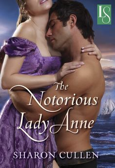 Sharon Cullen - The Notorious Lady Anne