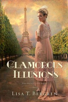 Free Book - Glamorous Illusions, by Lisa T. Bergren, is free in the Kindle store and from Barnes & Noble and ChristianBook, courtesy of Christian publisher David C. Cook.