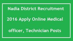 Highlights of Contents -Nadia District Recruitment 2017 Apply Online Office Secretary Sahayak Jobs Application FormNadia District Recruitment Notification 2017 Eligibility CriteriaHow to apply Nadia District Office Secretary Sahayak Jobs 2016 Nadia District Recruitment 2017 Apply 135 Medical Officer Jobs: Nadia District Administration is all set to release latest employment notification to fill up 135 Office Secretary …