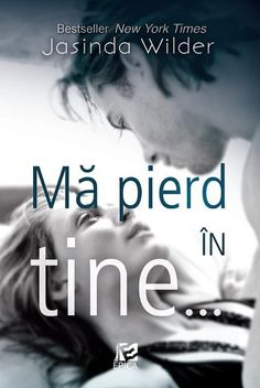 Descarca Jasinda Wilder - Ma pierd in tine PDF Free Books, Good Books, Amazing Books, Carti Online, Jamie Mcguire, Music Film, New York Times, Pdf, Romantic