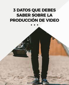 Datos que debes saber sobre la producción de #video | Bauhaus Media Production | video marketing