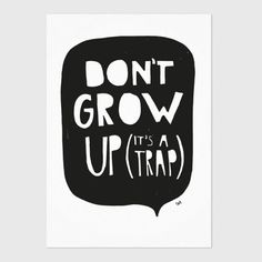 Studio Rainbow Prints / Don't grow up its a trap / Kidsroom decoratie