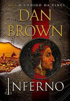 Lançamento destaque: Inferno de Dan Brown e Editora Arqueiro: http://www.leitoraviciada.com/2013/05/lancamento-inferno-dan-brown-editora.html