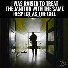 Treat people with respect no matter what their profession is. - DOUBLE TAP IF YO... #success. #quotes #rich #wealth #prosperity #cash to achieve #passion #dreams #goals #entrepreneur. #Get your #6figures #income #secret http://wealthyguru.com