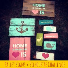 It's that time again! Silhouette Challenge time! This months theme was all about home decor. Which is very appropriate since I just moved into my new home. Do you know I don't even have one thing hanging on my wall yet? I just can't decide what sort of style I am leaning towards. Anyway I had two big events coming up (Signature Finishes opening and Brimfield) where I needed to create some pallet signs to sell. So I thought I would share those with you this month.