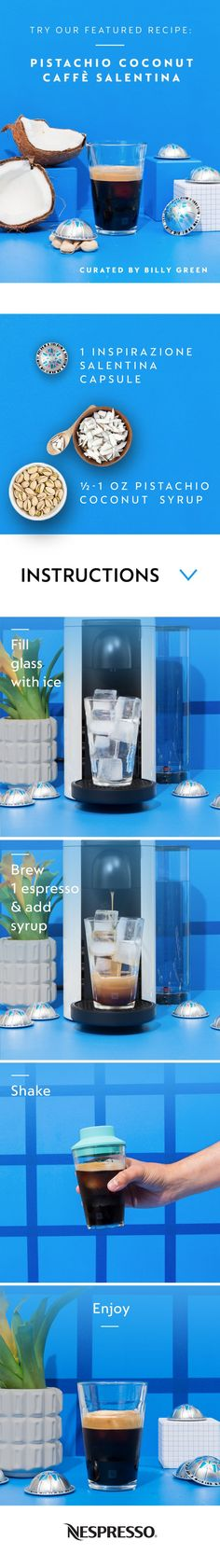 Shake up your summer with the cool taste of Try Billy Green's Pistachio Coconut Caffè Salentina and experience the premium taste of our iced Nespresso espresso. Espresso Coffee Table, Cappuccino Coffee, Coffee Type, Coffee Is Life, Coffee Coffee, Coffee Lovers, Thai Coffee, Spiced Coffee, Coffee Drinks