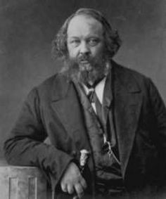 Bakunin. once a keeper of serfs, who could not resort to a central government or any sort of legal system, he couldn't stand to see that style of slavery eliminated. and so set up and advocated misrule by the whims of bullies, group bullies. i.e. the exact serf system he had always been a part of.He a Communist antifreedom antiprogress scum. idiot punks of recent times oft embrace anarchism thinking it freedom and rebellion and then soon are brainwashed to the Communist ways.