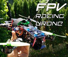 DIY FPV Racing Drone