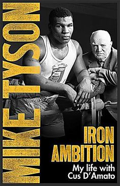 The story of the relationship between the most devastating heavyweight boxer in history and the mentor who made him. Mike Tyson, Cus D'amato, Champions Of The World, Alexander The Great, Ambition, Larry, Boxer, Iron, Relationship