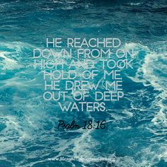 He rescued me from drowning!
