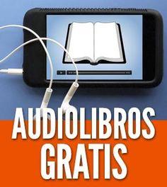 Audiolibros Gratis Online: Los mejores sitios para conseguirlos