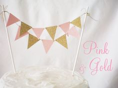 Pink and Gold cake banner. love.