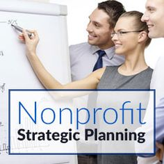 Nonprofit planning committees or executive teams must identify and agree upon what their nonprofit organization will do as well as what it will not do.