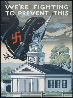 World War II - We're Fighting To Prevent This, via Flickr.