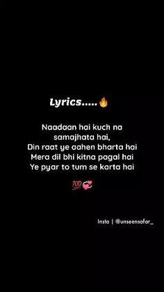 Love Parents Quotes, Love Pain Quotes, Love Smile Quotes, Love Song Quotes, Romantic Song Lyrics, Romantic Love Song, Romantic Songs Video, Love Songs Lyrics, Love Songs Hindi