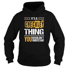 nice CHECKLEY Gifts - It's a CHECKLEY Thing, You Wouldn't Understand