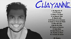 CHAYANNE Sus Mejores Éxitos - CHAYANNE 30 Grandes Éxitos Enganchados Chayane Sus Mejores Canciones: https://youtu.be/_KSBIVL0mmo chayanne sus mejores exitos,...