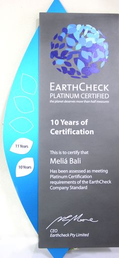 7 November 2012 - MELIÃ BALI is honoured to be recognized for retaining its EarthCheck Platinum certification since 2011. MELIÃ BALI has always been an industry leader in promoting sustainable tourism. It was the first hotel in #Asia to be awarded the distinction of @EC3Global EarthCheck  #EarthCheck #Platinum. #Certificate #hotel #NusaDua #Bali #MeliaBali #MeliaMoment #Indonesia