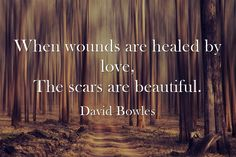 """When wounds are hea"