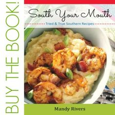 Check out the recipes.  http://www.southyourmouth.com/p/recipe-index_2.html