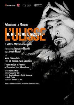 """CAGLI, TEATRO:Sebastiano Lo Monaco in """"L'Ulisse - Il mio nome è Nessuno"""". Sabato 10 ottobre 2015 alle 21.00"""