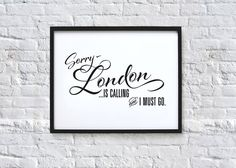 London is calling and I must go Typography Quote Art by chloevaux, £10.00