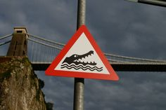 """Beware crocodile"" under Clifton suspension bridge Bristol portway"