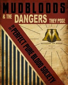 Anti-Muggle Propoganda
