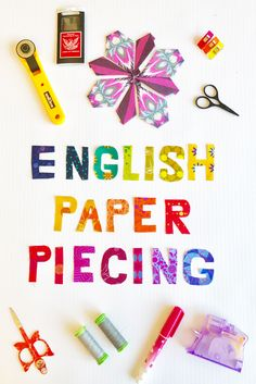 It's Never Been Easier To Start English Paper Piecing!