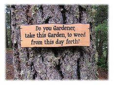 garden quotes Humorous Garden Sign Do - gardencare