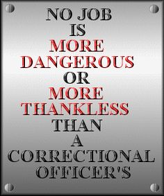 1000 images about corrections officer humor on pinterest correctional officer wife law - Correctional officer jobs ...