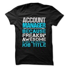 Love being an Awesome ACCOUNT MANAGER T Shirts, Hoodie