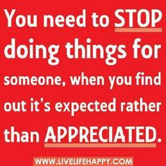 No appreciation ever-sounds familiar!