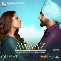 Awaaz Qismat Kamal Khan Mp3 Song Download Riskyjatt Com Mp3 Song Songs Youtube Songs
