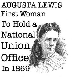 Women's History Fact You Didn't Know. Elizabeth Cady Stanton fired Augusta Lewis because she was trying to organize a union for women at the Revolution.