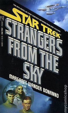 Strangers From The Sky - One of the best of the Pocket Books Trek universe.