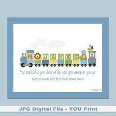 Boys Personalized Train PRINTABLE with Bible verse, baptism date, birth info - Great for a Baptism Gift, Baby Gift or the Nursery. Boy Baptism, Baptism Gifts, Christening, Baptism Ideas, Diy Gifts, Unique Gifts, Handmade Gifts, Bible Verses Quotes, As You Like