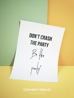 Be the party | Cowboysbag