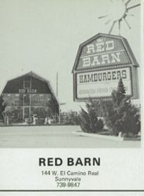 The Red Barn has come and gone...was located on the corner of El Camino & Hwy 9